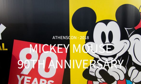 Mickey Mouse 90th Anniversary | AthensCon 2018